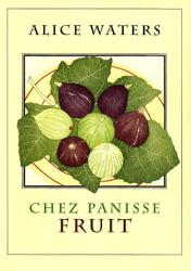 Alice Waters: Chez Panisse