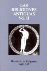 Andre Caquot: Historia de La Religion - Las Religiones Antiguas II - Tomo 2 (Spanish Edition)