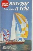 Peter Heaton: Navegar a Vela