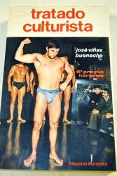 Jose Vinas Buenache: Tratado culturista (Coleccion Herakles : Serie CF, Cultura fisica) (Spanish Edition)