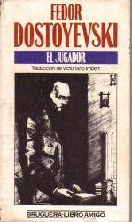 Fedor Dostoyevski: El Jugador