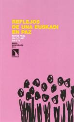 Mikel Mancisidor de la Fuente: Reflejos de una Euskadi en paz