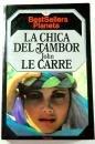 John le Carré: La Chica Del Tambor