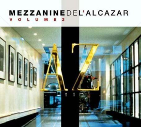 VARIOUS ARTISTS - Mezzanine De L'Alcazar 2