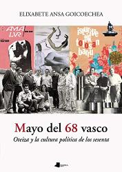 Elixabete Ansa Goicoechea: Mayo del 68 vasco