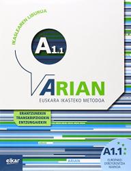 Batzuk: Arian A1.1 : ikaslearen liburua : erantzunak eta transkripzioak