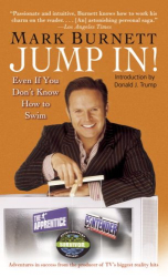 Mark Burnett: Jump In!: Even If You Don't Know How to Swim