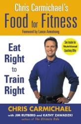 Jim Rutberg: Chris Carmichael's Food for Fitness