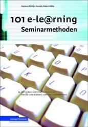 Hartmut Häfele: 101 e-Learning Seminarmethoden