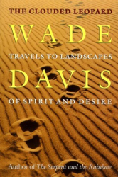 Wade Davis: Clouded Leopard