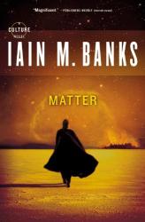 Iain M. Banks: Matter