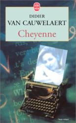 Didier van Cauwelaert: Cheyenne