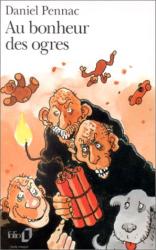 Daniel Pennac: Au bonheur des ogres