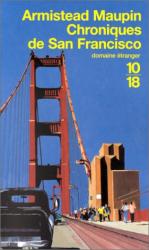 Armistead Maupin: Chroniques de San Francisco