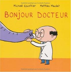 Michaël Escoffier: Bonjour Docteur