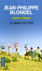 Jean-Philippe Blondel: Le baby-sitter
