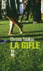 Christos Tsiolkas: La gifle