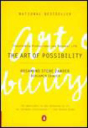 Rosamund Stone Zander: The Art of Possibility: Transforming Professional and Personal Life