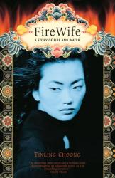 Tinling Choong: Firewife