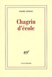 Daniel Pennac: Chagrin d'école - Prix Renaudot 2007