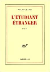 Philippe Labro: L'Etudiant étranger