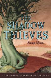 Anne Ursu: The Shadow Thieves (Ursu, Anne. Chronos Chronicles, Bk. 1.)