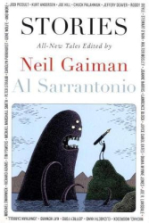 Neil Gaiman: Stories: All-New Tales