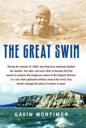 Gavin Mortimer: The Great Swim
