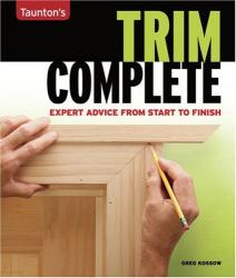 Greg Kossow: Trim Complete (Complete (Taunton))