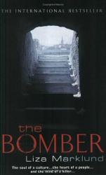Liza Marklund: The Bomber