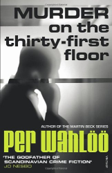 Per Wahloo: Murder on the Thirty-First Floor