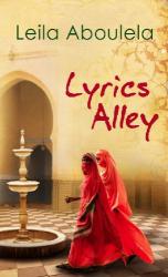 Leila Aboulela: Lyrics Alley