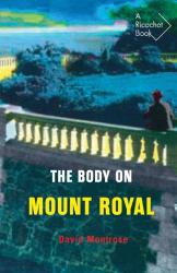 David Montrose: The Body on Mont Royal