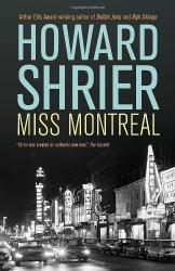 Howard Shrier: Miss Montreal