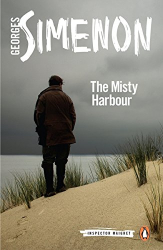 Georges Simenon: The Misty Harbour: Maigret 16