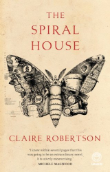 Claire Robertson: The Spiral House