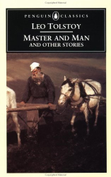 Leo Tolstoy: Master and Man and Other Stories (Penguin Classics)