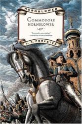 C.S. Forester: Commodore Hornblower (Hornblower, 9)
