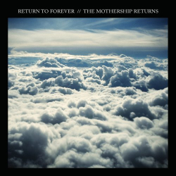 Return to Forever - Mothership Returns