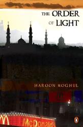 Haroon  Moghul: The Order of Light