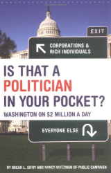 Micah  Sifry: Is That a Politician in Your Pocket? : Washington on $2 Million a Day
