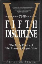 Peter M. Senge: The Fifth Discipline