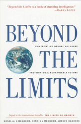 Donella H. Meadows: Beyond the Limits: Confronting Global Collapse, Envisioning a Sustainable Future