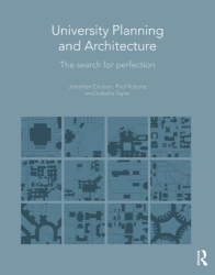 Jonathan Coulson: University Planning and Architecture: The Search for Perfection