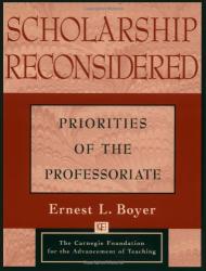 Ernest L. Boyer: Scholarship Reconsidered: Priorities of the Professoriate