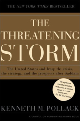 Kenneth M. Pollack: The Threatening Storm: The Case for Invading Iraq