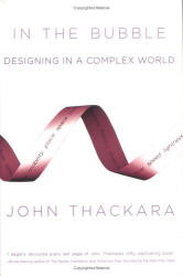 John Thackara: In the Bubble
