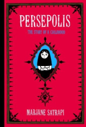 Marjane Satrapi: Persepolis : The Story of a Childhood