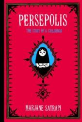 Marjane Satrapi: Persepolis : The Story of a Childhood
