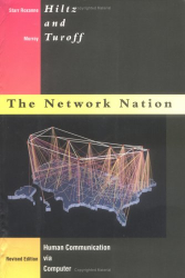 Starr Roxanne Hiltz: Network Nation - Revised Edition: Human Communication via Computer